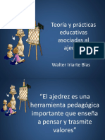 Expo 1 Teoría y Prácticas Educativas Asociadas Al Ajedrez