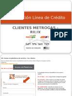 Presentación Corta de Línea de Crédito Clientes Metrogas - Rilix