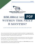 Treasure Coast Bullion Group_$30oz Silver Within 8 Months_0