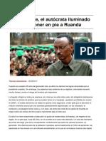 Sinpermiso-paul Kagame El Autocrata Iluminado Que Logro Poner en Pie a Ruanda-2017!08!13