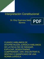 Interpretacion-Constitucional-3-Eloy-Espinosa-Saldana.ppt