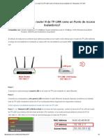 ¿Cómo Configurar El Router N de TP-LINK Como Un Punto de Acceso Inalámbrico_ - Bienvenido a TP-LINK