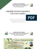 Legislação Ambiental Aplicada à Cultura Do Eucalipto1