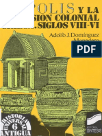 Adolfo J Dominguez Monedero La Polis y La Expansion Colonial Griega PDF