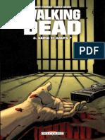 Walking Dead - Tome 3 - Sains Et Saufs