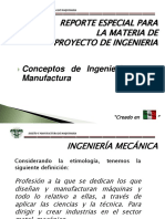 Reporte Especial Para Ingenieria de Manufactura