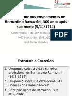 A Atualidade Dos Ensinamentos de Bernardino Ramazzini 300 Anos Após Sua Morte (5.11.1714)_Dr. René Mendes