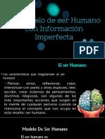 Modelo de Ser Humano Con Informacion Imperfecta