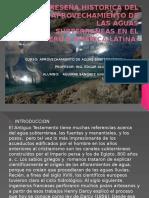 Reseña Historica Del Aprovechamiento de Las Aguas Subterraneas