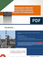 Pembangunan Smelter Sebagai Roda Hilirisasi Industri Pertambangan