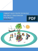 Community Based Theatre for Dialogue and Conflict Transformation in the Maldives Revision Dec 2013