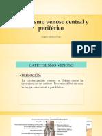 Cateterismo Venoso Central y Periférico