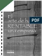 Slywotzky Adrian - El Arte De Hacer Rentable Una Empresa.pdf