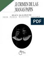 Allouch Jean - El Doble Crimen de Las Hermanas Papin