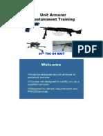 Unit Armorer Sustainment Training