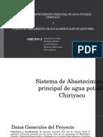 SISTEMA DE ABASTECIMIENTO PRINCIPAL DE AGUA POTABLE CHIRIYACU Y PLATA DE TRATAMIENTO QUITUMBE.pptx