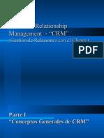 Customer Relationship Management  -(Gestión de Relaciones con el Cliente)