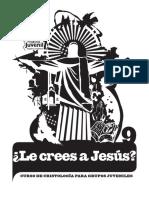 Le Crees a Jesús