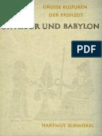Schmokel Hartmut. Ur, Asur y Babilonia.