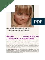 Retraso Madurativo en El Desarrollo de Los Niños