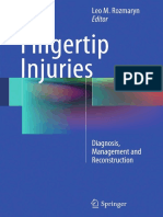 Fingertip Injuries Diagnosis, Management and Reconstruction