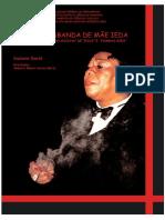 A Quimbanda de Mãe Ieda, Suziene David - Port