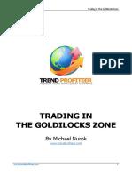 TP Trading in the Goldilocks Zone