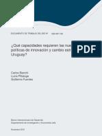Que Capacidades Requieren Las Nuevas Politicas de Innovacion y Cambio Estructural en Uruguay