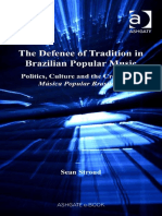 Sean Stroud - The defence of tradition in Brazilian popular music (politics, culture and the creation of mus︢i︣ca popular brasileira-Ashgate (2008)