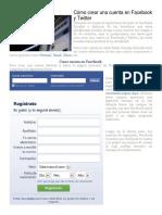 Cómo Crear Una Cuenta en Facebook y Twitter