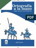 Ortografía a La Mano. Reglas, Ejercicios, Recomendaciones - Julián Osorno