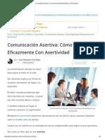 Comunicación Asertiva_ Cómo Expresarte Eficazmente Con Asertividad