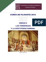 CURSO de FILOSOFÍA 2015 U6 Las Tendencias y Las Afectividad Humana