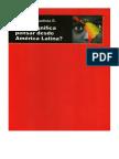 Qué Significa Pensar Desde América Latina