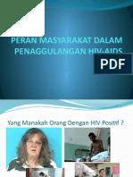 PERAN Masyarakat Dalam Penanggulangan HIV
