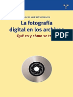 La Fotografía Digital en Los Archivos. Qué Es y Cómo Se Trata - Iglésias, David