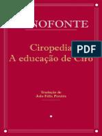 Ciropedia, A Educação de Ciro - Xenofonte