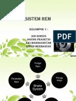 198990600-Sistem-Rem-ppt.ppt