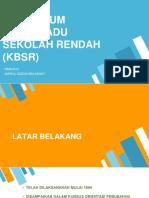 KURIKULUM BERSEPADU SEKOLAH RENDAH (KBSR).pptx