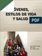 Jóvenes, ESTILOS DE VIDA y salud .ppt
