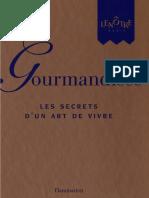 Gourmandises , Les Secrets d'Un Art de Vivre - Gaston Lenotre
