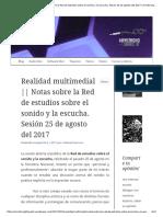 Realidad Multimedial __ Notas Sobre La Red de Estudios Sobre El Sonido y La Escucha