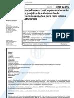 ABNT NBR 14565 - Procedimento Basico Para Elaboracao de Projetos de Cabeamento de Telecomunicacoes Para Rede Interna Estruturada