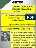 Elevar La Calidad Educativa de Los Maestros de Educación Básica