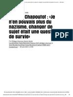 Johann Chapoutot _ «Je n'en Pouvais Plus Du Nazisme, Changer de Sujet Était Une Question deSurvie» - Libération