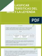 Clasificar CARACTERÍSTICAS DEL MITO Y LA LEYENDA.pptx