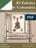 El Folklore de Colombia Practica de La Identidad Cultural
