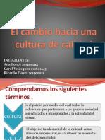 El cambio hacia una cultura de calidad.pptx
