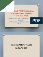 IMPLIKASI PERKEMBANGAN KOGNITIF DAN BAHASA.pptx