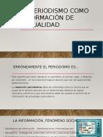 El_periodismo_como_informacion_de_actual.pptx